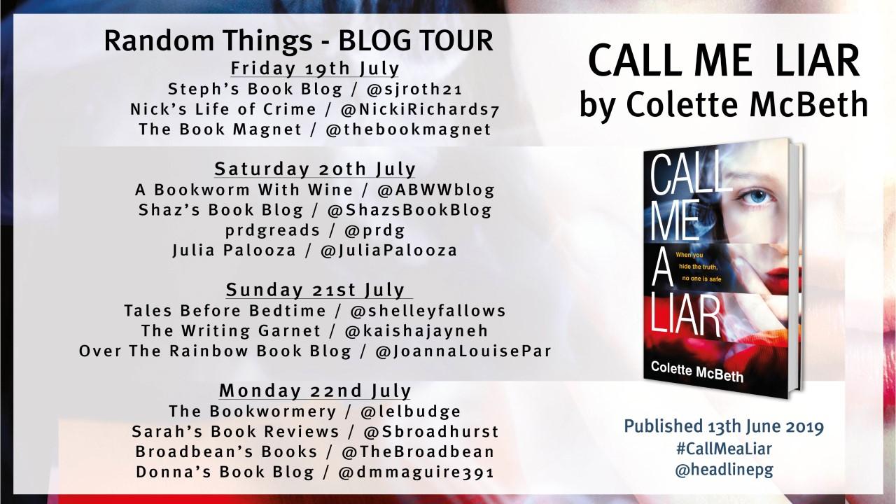 Call Me A Liar by Colette McBeth – Blog Tour Review – Steph's Book Blog